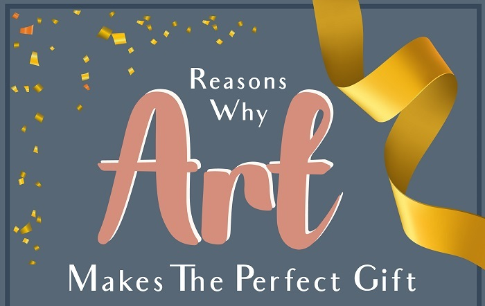 Reasons Why Art Makes The Perfect Gift